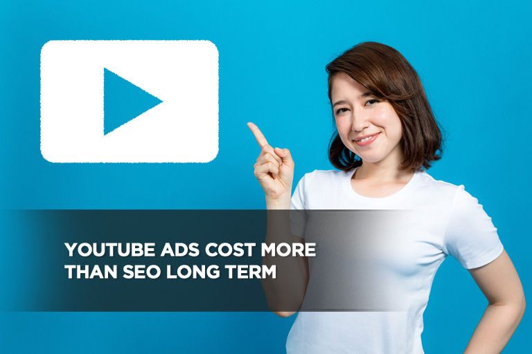 YouTube Ads Cost More Than SEO Long Term