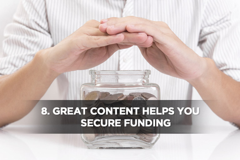 Great Content Helps You Secure Funding