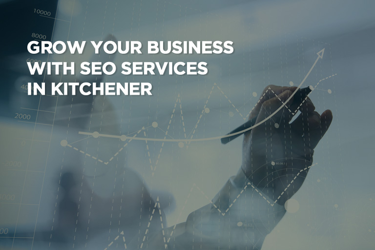 Grow Your Business With SEO Services in Kitchener