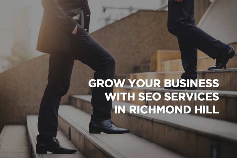 Grow Your Business With SEO Services in Richmond Hill