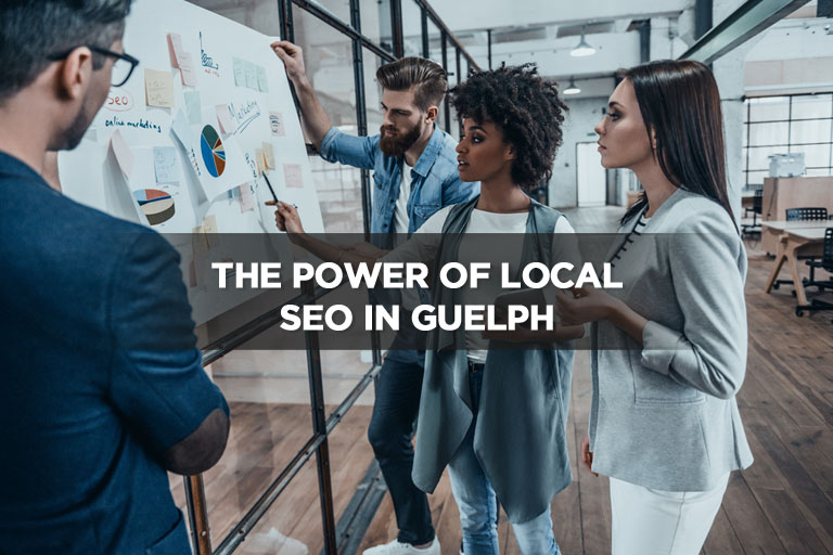 The Power of Local SEO in Guelph