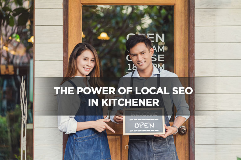 The Power of Local SEO in Kitchener