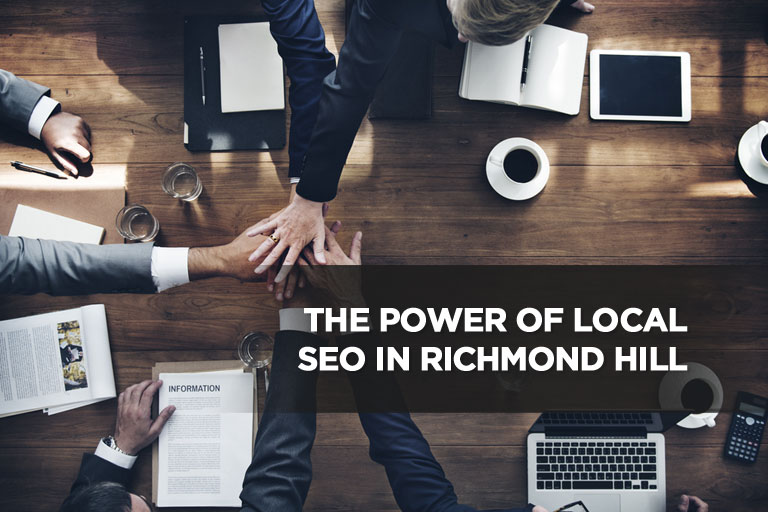The Power of Local SEO in Richmond Hill