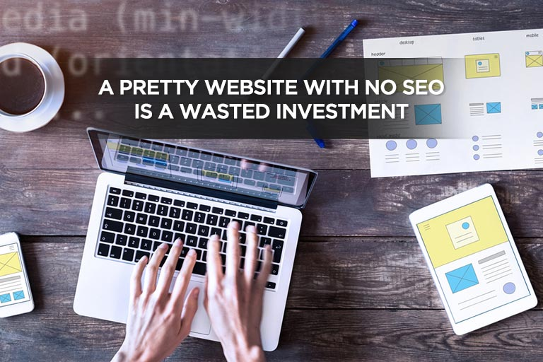 A Pretty Website With No SEO Is a Wasted Investment