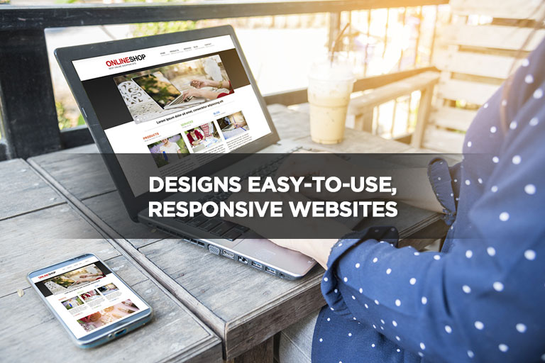 Designs Easy-to-Use, Responsive Websites
