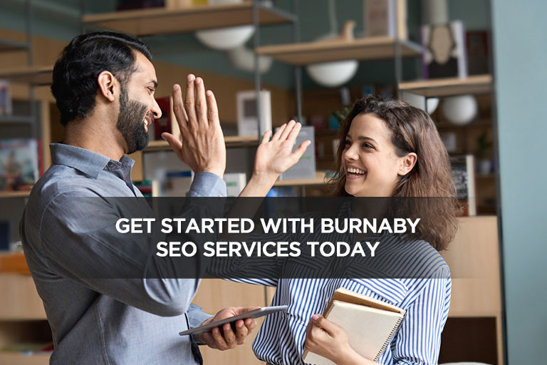 Get Started With Burnaby SEO Services Today