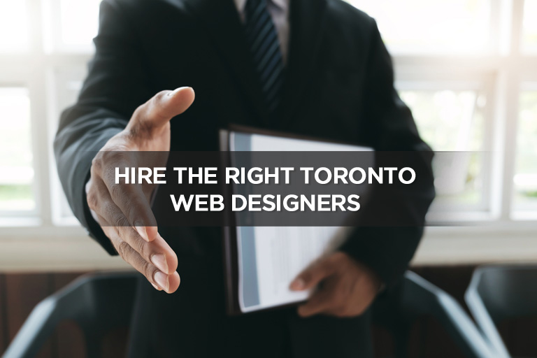 Hire the Right Toronto Web Designers