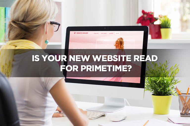 Is-Your-New-Website-Ready-for-Primetime