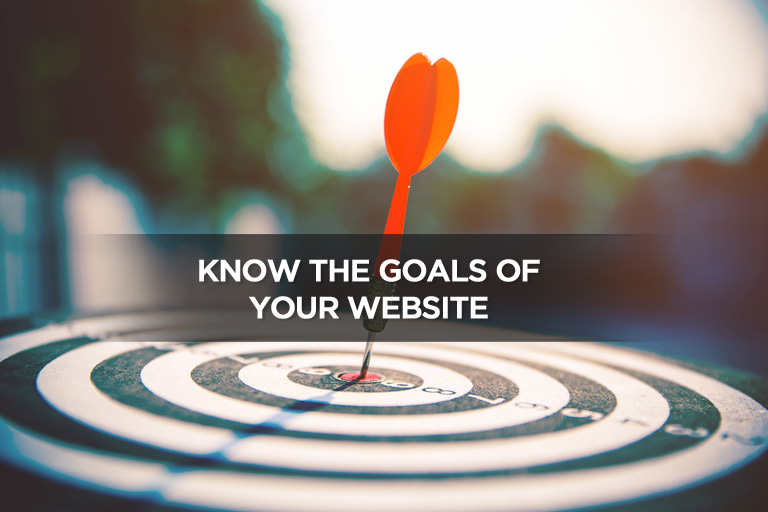 Know the Goals of Your Website
