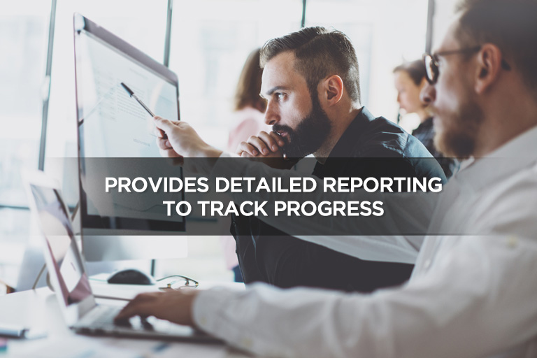 Provides Detailed Reporting To Track Progress