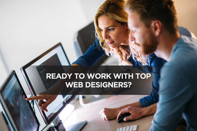 Ready to Work With Top Web Designers?