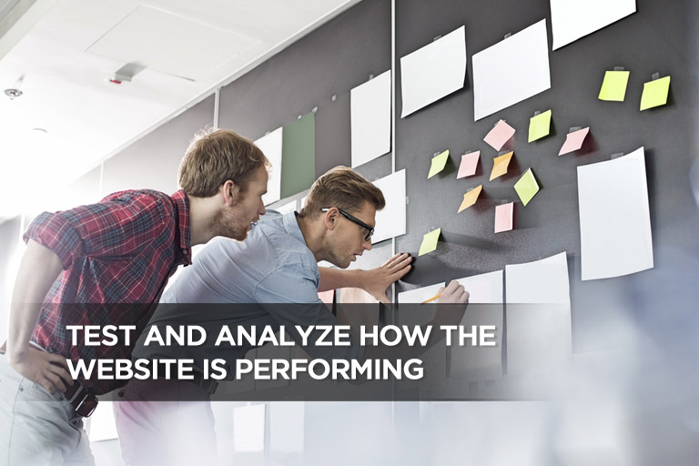Test and Analyze How the Website is Performing