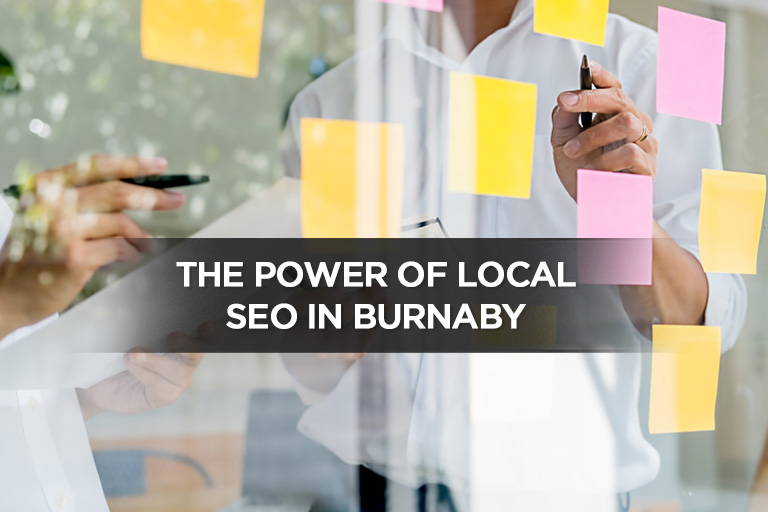 The Power of Local SEO in Burnaby