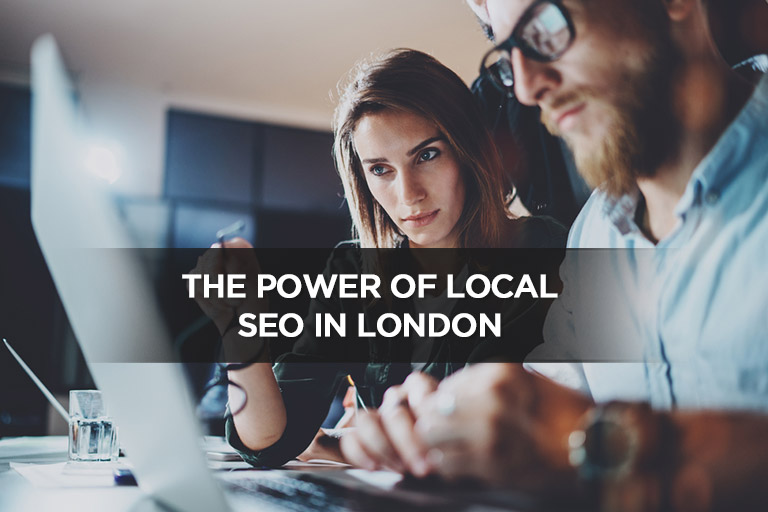 The Power of Local SEO in London
