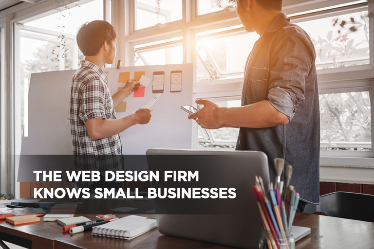 The Web Design Firm Knows Small Businesses