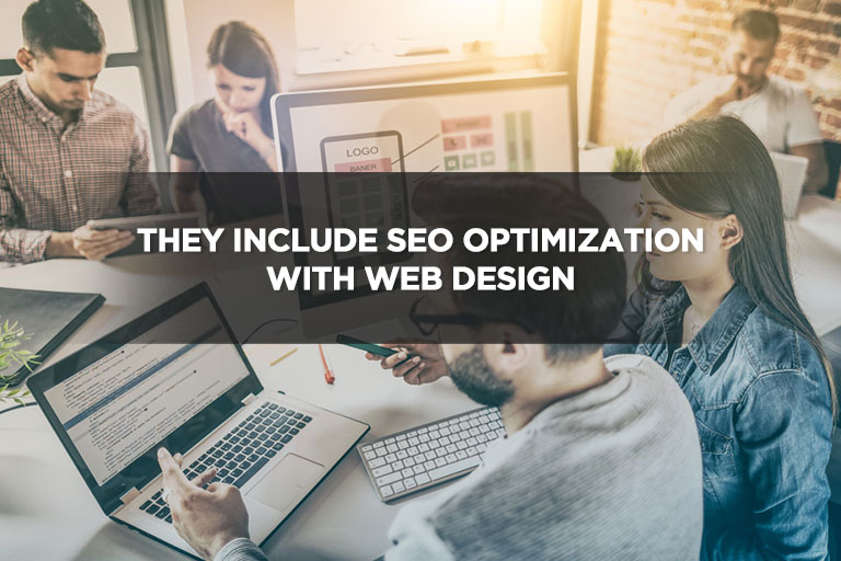 They Include SEO Optimization With Web Design