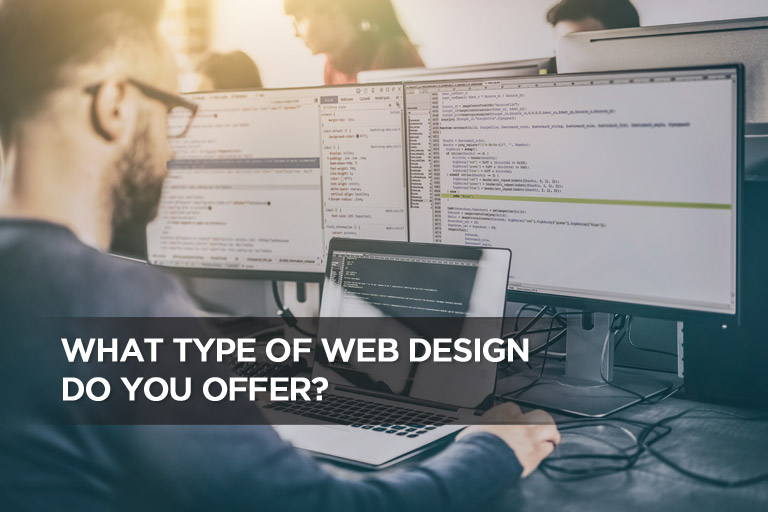 What Type of Web Design Do You Offer?