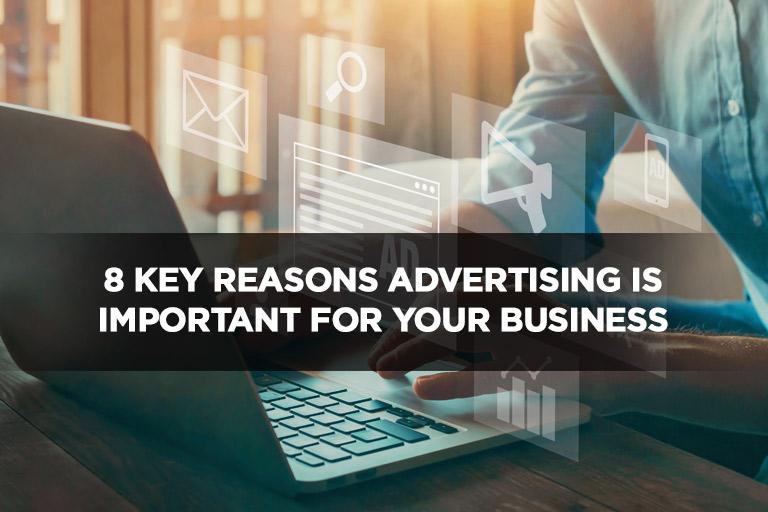 廣告對您的業務非常重要的8個主要原因