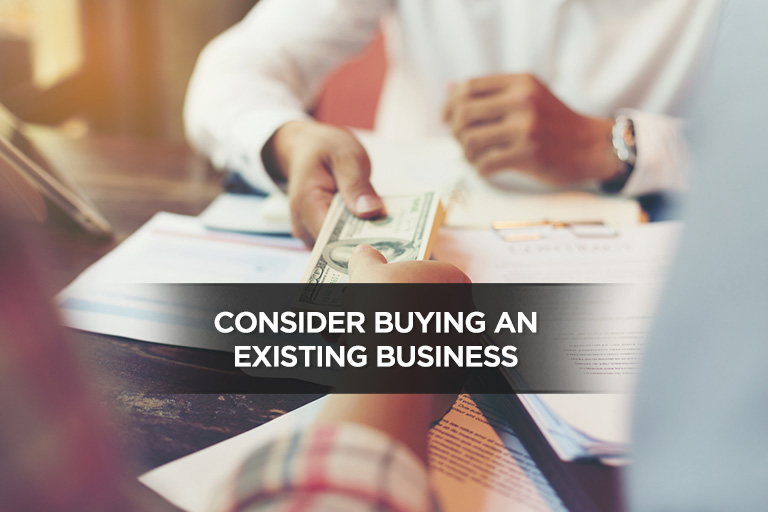 Consider Buying an Existing Business
