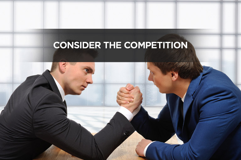 Consider the Competition
