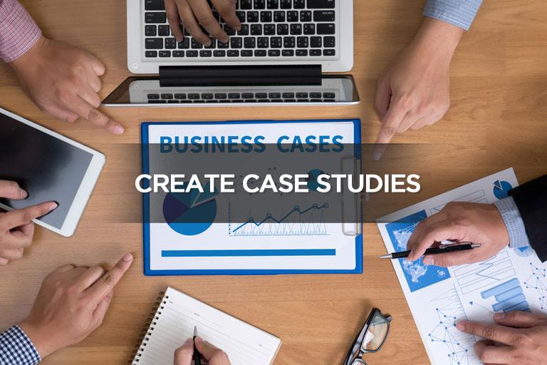 Create Case Studies