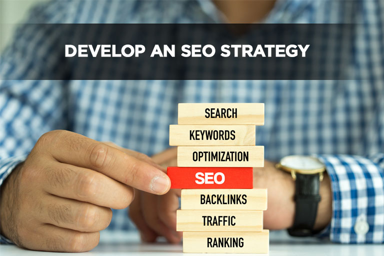 Develop an SEO Strategy