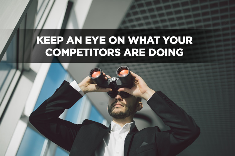 Keep an Eye on What Your Competitors Are Doing