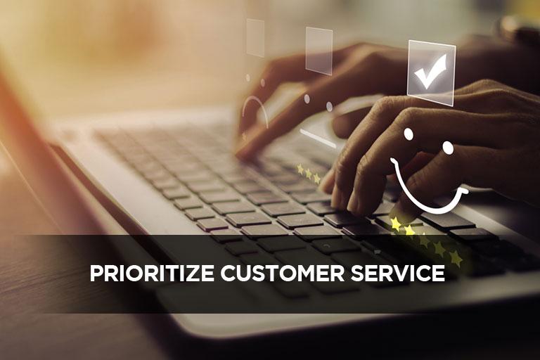 Prioritize Customer Service
